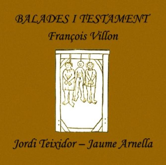 Balades i testament. François Villon